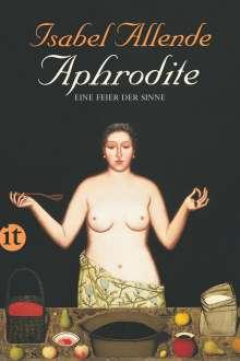 Isabel Allende: Aphrodite - Eine Feier der Sinne, Buch