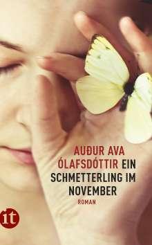 Auður Ava Ólafsdóttir: Ein Schmetterling im November, Buch