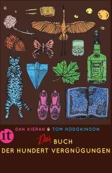 Dan Kieran: Das Buch der hundert Vergnügungen, Buch