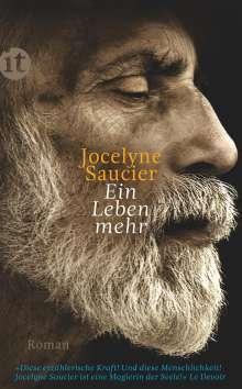 Jocelyne Saucier: Ein Leben mehr, Buch