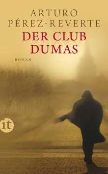 Arturo Pérez-Reverte: Der Club Dumas, Buch