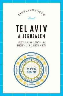 Peter Münch (geb. 1960): Lieblingsorte - Tel Aviv / Jerusalem, Buch