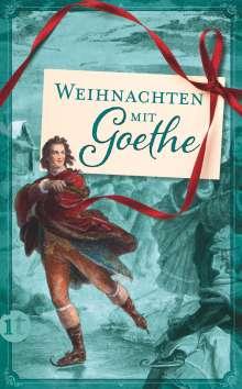 Johann Wolfgang von Goethe: Weihnachten mit Goethe, Buch