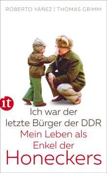 Roberto Yáñez: Ich war der letzte Bürger der DDR, Buch