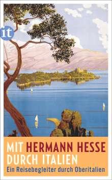 Hermann Hesse: Mit Hermann Hesse durch Italien, Buch