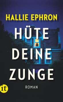Hallie Ephron: Hüte deine Zunge, Buch