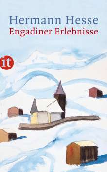 Hermann Hesse: Engadiner Erlebnisse, Buch