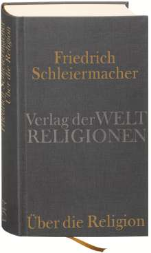 Friedrich Schleiermacher: Über die Religion, Buch