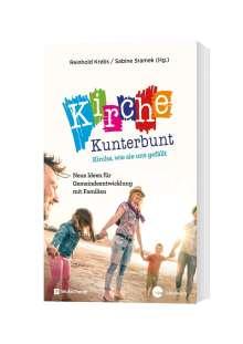Reinhold Krebs: Kirche kunterbunt - Kirche wie sie uns gefällt, Buch
