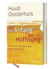 Huub Oosterhuis: Im Anfang war die Hoffnung, Buch