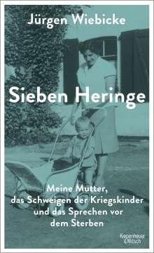 Jürgen Wiebicke: Sieben Heringe, Buch