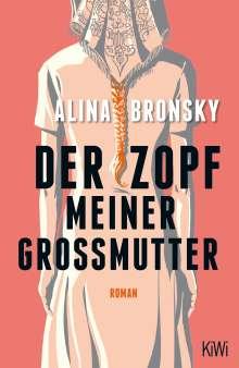 Alina Bronsky: Der Zopf meiner Großmutter, Buch