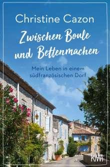 Christine Cazon: Zwischen Boule und Bettenmachen, Buch