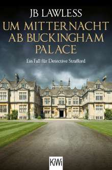 Jb Lawless: Um Mitternacht ab Buckingham Palace, Buch