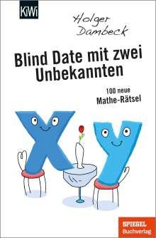 Holger Dambeck: Blind Date mit zwei Unbekannten, Buch