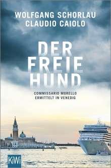 Wolfgang Schorlau: Der freie Hund, Buch