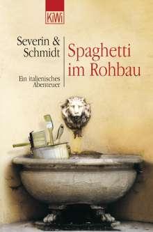 Susanne Schmidt: Spaghetti in Rohbau, Buch