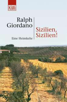 Ralph Giordano: Sizilien, Sizilien!, Buch
