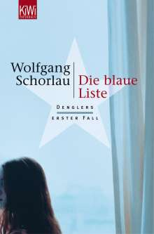 Wolfgang Schorlau: Die blaue Liste, Buch
