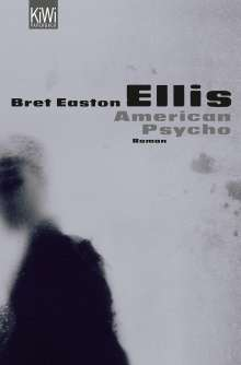 Bret Easton Ellis: American Psycho, Buch