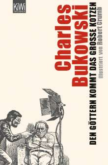 Charles Bukowski: Den Göttern kommt das große Kotzen, Buch