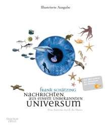 Frank Schätzing: Nachrichten aus einem unbekannten Universum, Buch
