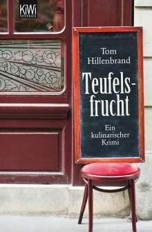 Tom Hillenbrand: Teufelsfrucht, Buch