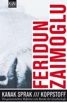 Feridun Zaimoglu: Kanak Sprak + Koppstoff, Buch