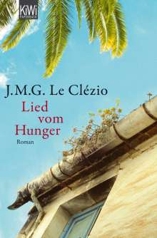 Jean-Marie Gustave Le Clézio: Lied vom Hunger, Buch