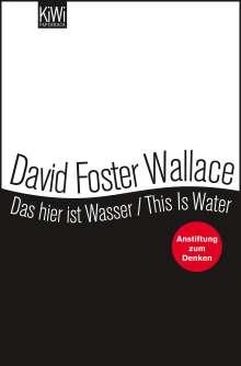 David Foster Wallace: Das hier ist Wasser / This is water, Buch
