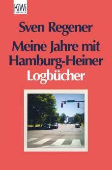 Sven Regener: Meine Jahre mit Hamburg-Heiner, Buch