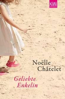 Noëlle Châtelet: Geliebte Enkelin, Buch