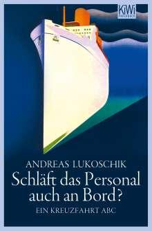 Andreas Lukoschik: Schläft das Personal auch an Bord?, Buch