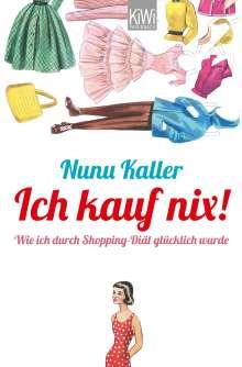 Nunu Kaller: Ich kauf nix!, Buch