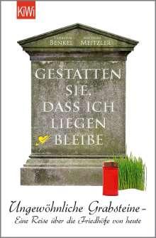 Thorsten Benkel: Gestatten Sie, dass ich liegen bleibe, Buch