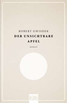 Robert Gwisdek: Der unsichtbare Apfel, Buch