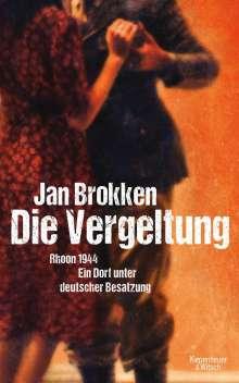 Jan Brokken: Die Vergeltung - Rhoon 1944, Buch