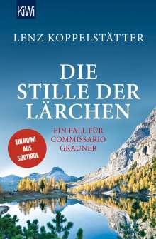 Lenz Koppelstätter: Die Stille der Lärchen, Buch