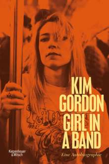 Kim Gordon: Girl in a Band, Buch