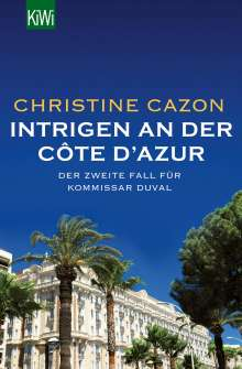 Christine Cazon: Intrigen an der Côte d´Azur, Buch