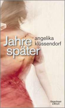 Angelika Klüssendorf: Jahre später, Buch