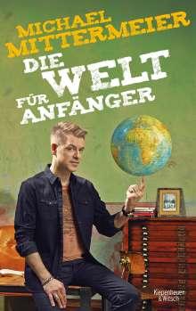 Michael Mittermeier: Die Welt für Anfänger, Buch