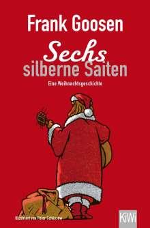 Frank Goosen: Sechs silberne Saiten, Buch