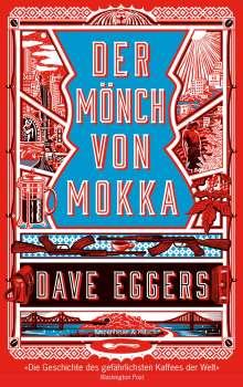 Dave Eggers: Der Mönch von Mokka, Buch