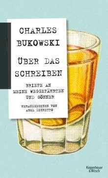 Charles Bukowski: Über das Schreiben, Buch