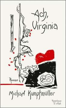 Michael Kumpfmüller: Ach, Virginia, Buch