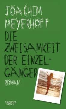 Joachim Meyerhoff: Die Zweisamkeit der Einzelgänger, Buch