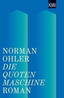 Norman Ohler: Die Quotenmaschine