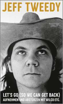 Jeff Tweedy: Let's Go (So We Can Get Back), Buch