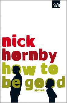 Nick Hornby: How to be Good, Buch